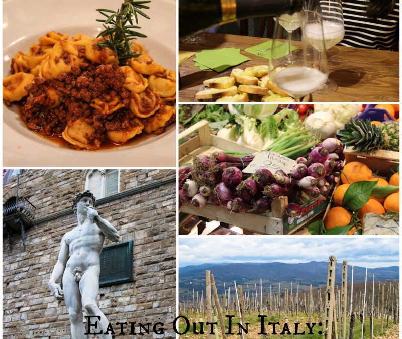 Eating Out In Italy: Florence