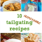 10 Tailgating Recipes