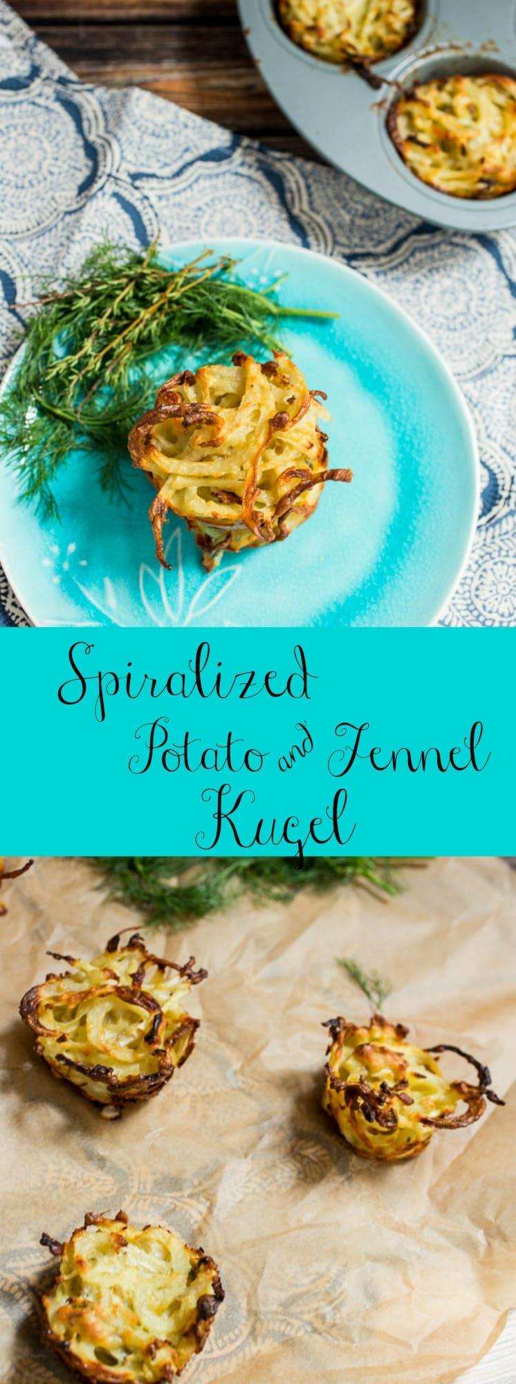 Spiralized Potato and Fennel Kugel