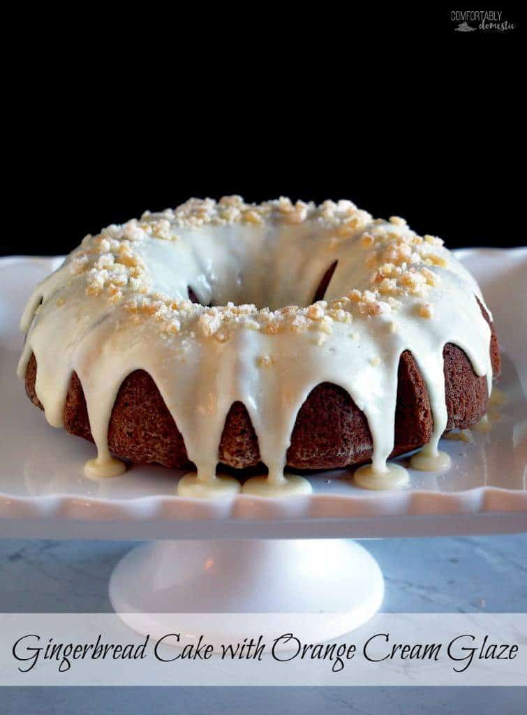 Gingerbread Cake with Orange Cream Glaze | Comfortably Domestic